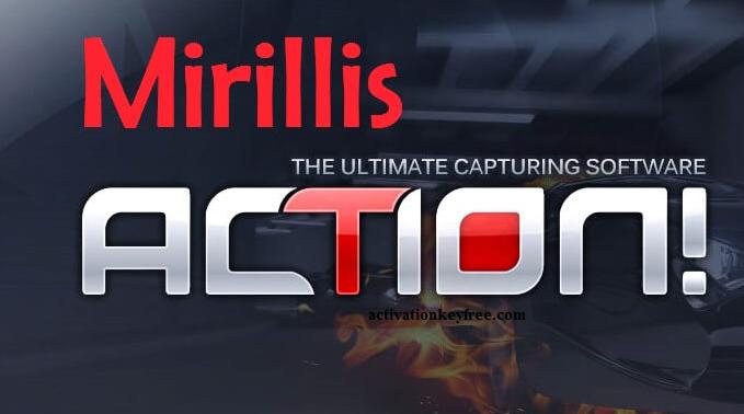 Mirillis Action 4.22.0 Crack + Serial Keygen Full Torrent (2021)