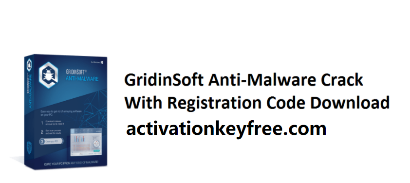 GridinSoft Anti-Malware 4.2.6 Crack 2021 With Activation Code Here