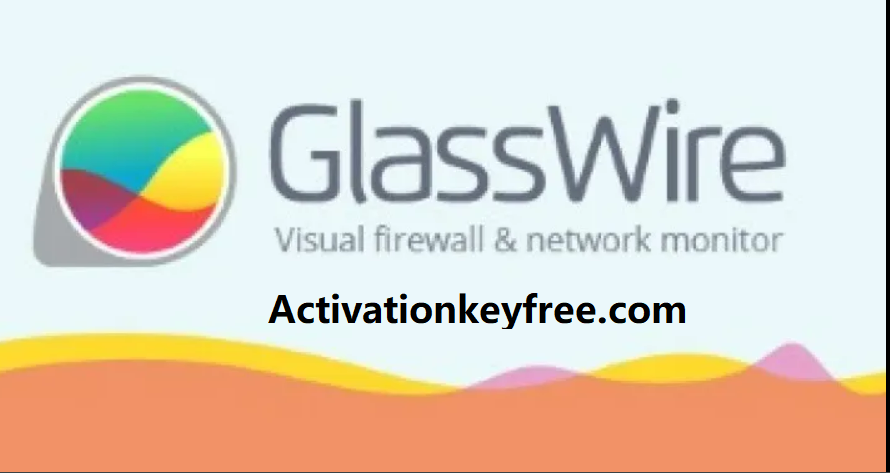 GlassWire 2.3.335 Crack 2021 With Activation Code Free Download